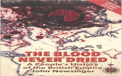 Blood Never Dried People's History of British Empire